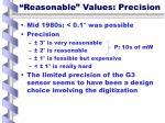 reasonable values precision