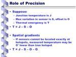 role of precision