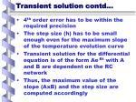 transient solution contd