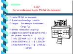 t 02 servicio general hasta 25 kw de demanda