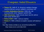 computer aided disasters