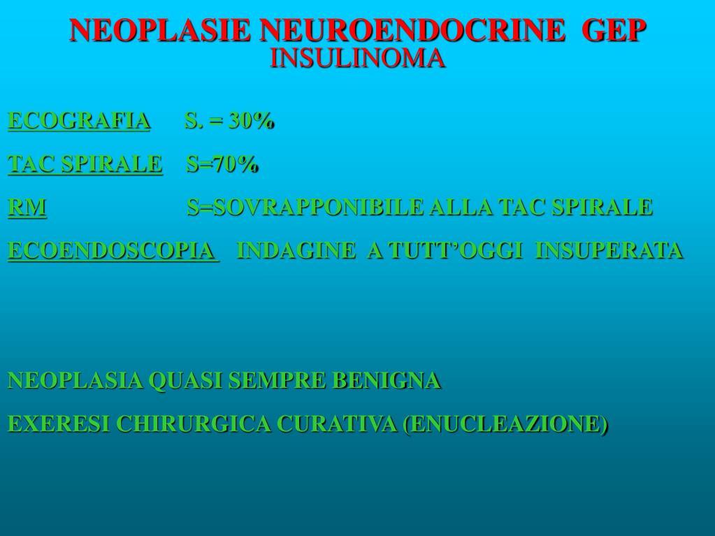 NEOPLASIE NEUROENDOCRINE  GEP