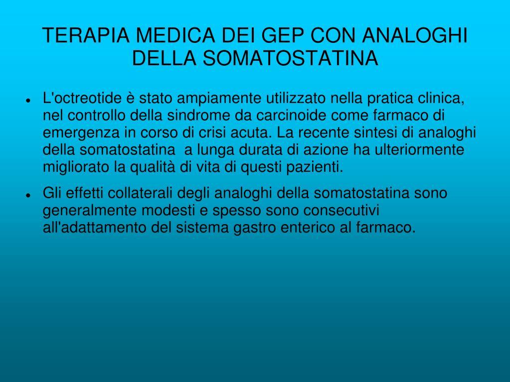 TERAPIA MEDICA DEI GEP CON ANALOGHI DELLA SOMATOSTATINA