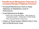 possible asset management outcomes of increased damage to highway pavement