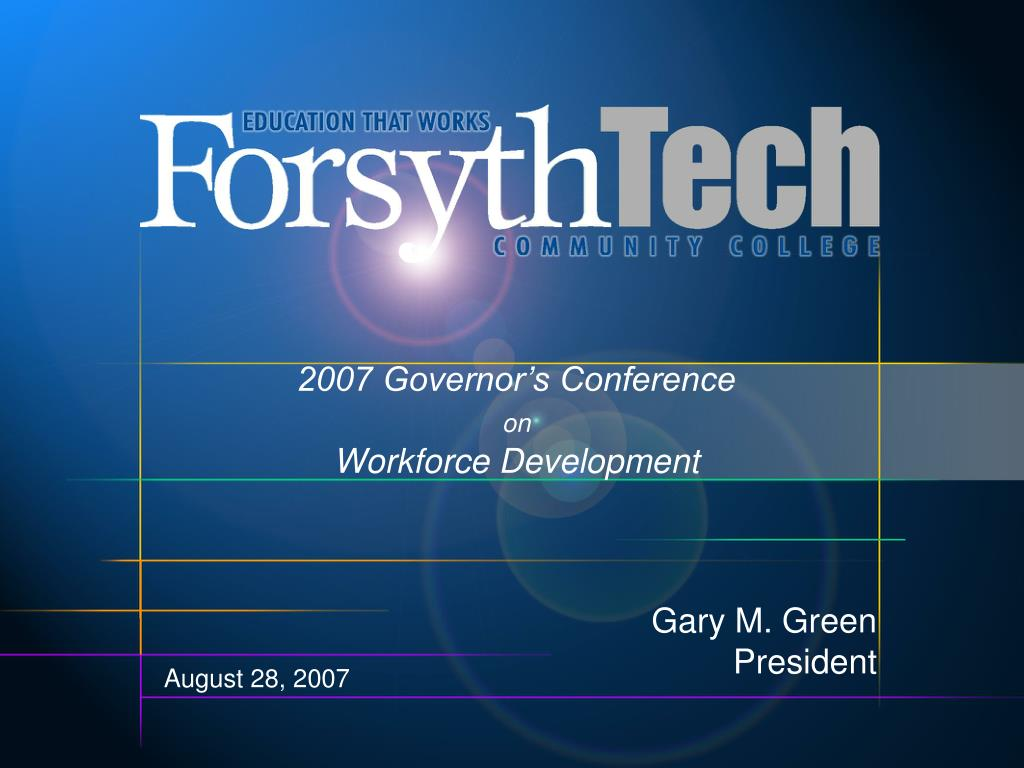 2007 governor s conference on workforce development l.