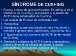 s ndrome de cushing