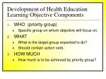 development of health education learning objective components