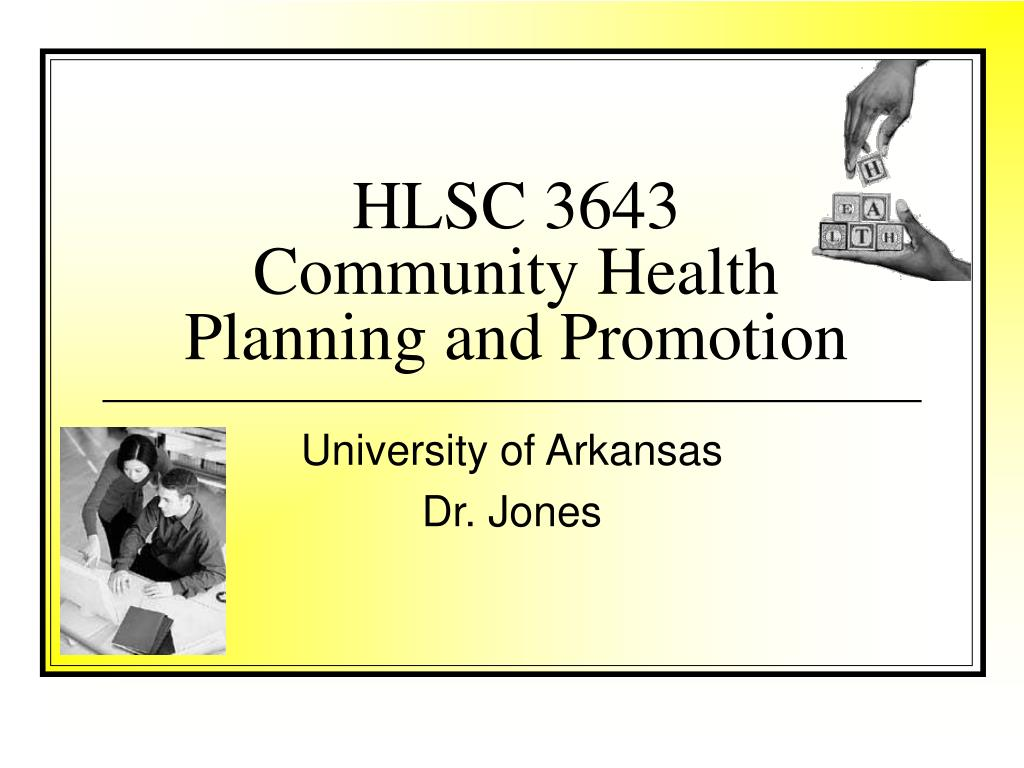 hlsc 3643 community health planning and promotion l.