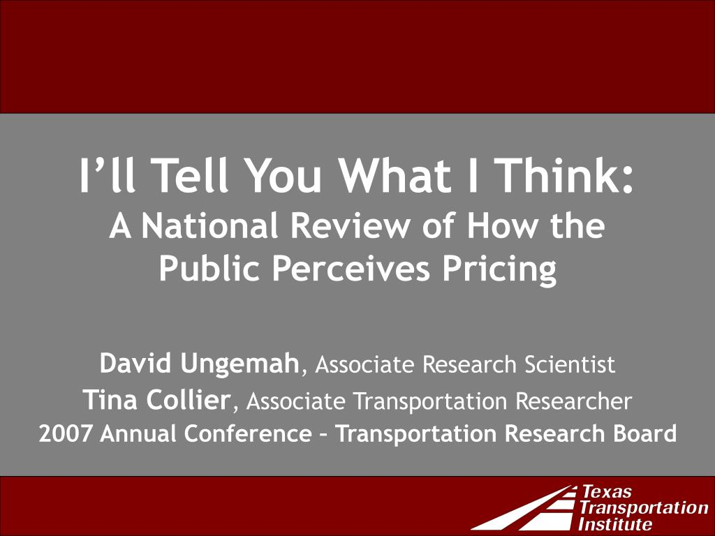 i ll tell you what i think a national review of how the public perceives pricing l.