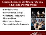 lessons learned identifying potential advocates and opponents