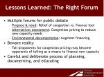 lessons learned the right forum