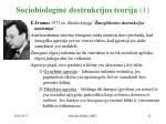 sociobiologin destrukcijos teorija 1
