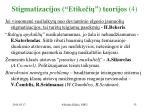stigmatizacijos etike i teorijos 4