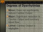 degrees of dysrrhytmias