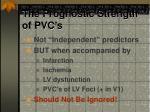 the prognostic strength of pvc s