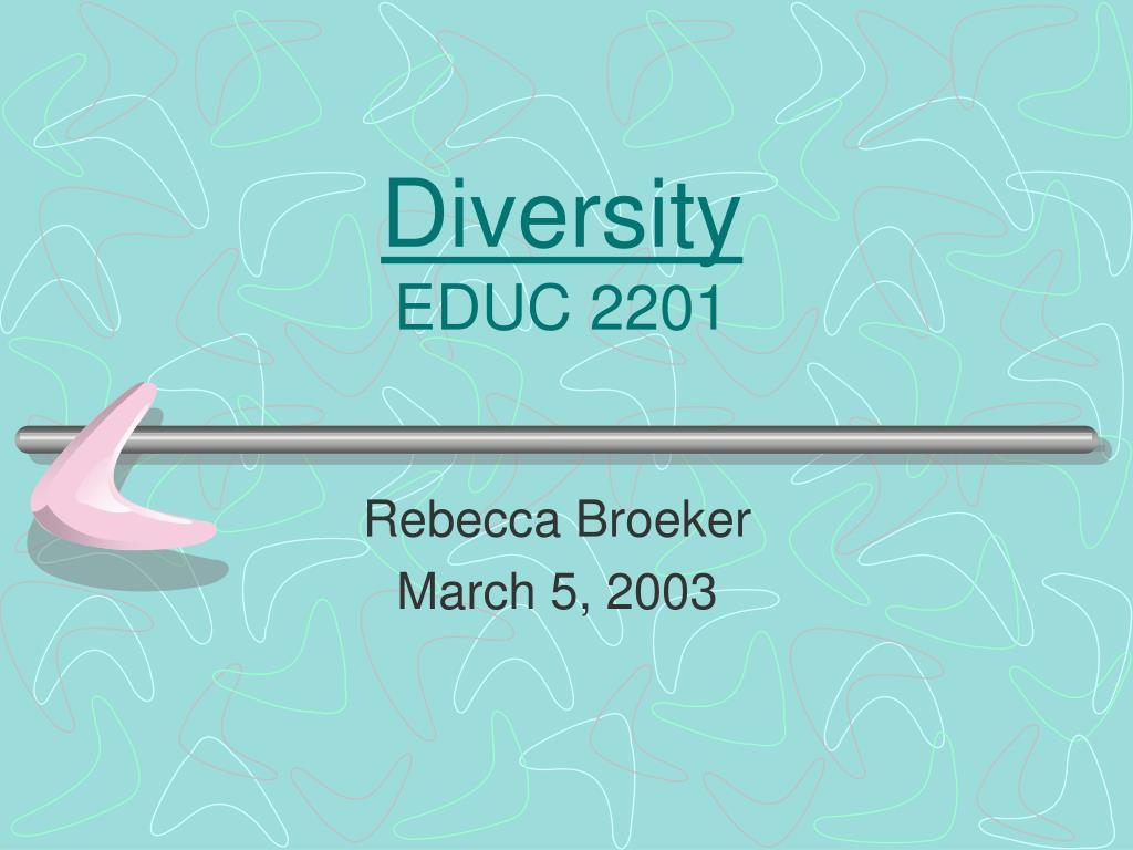 diversity educ 2201 l.
