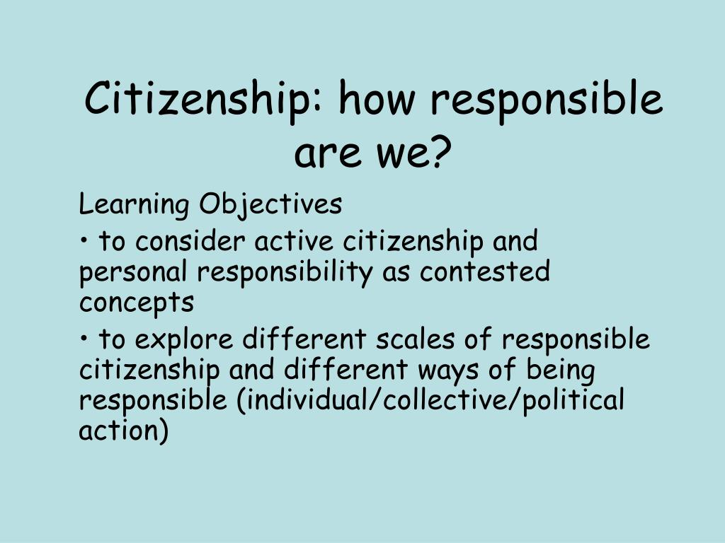 Citizenship: how responsible are we?