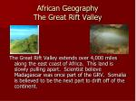 african geography the great rift valley
