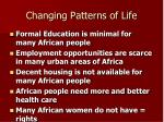 changing patterns of life30