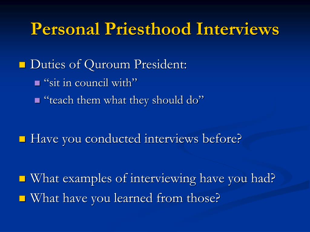 personal priesthood interviews l.