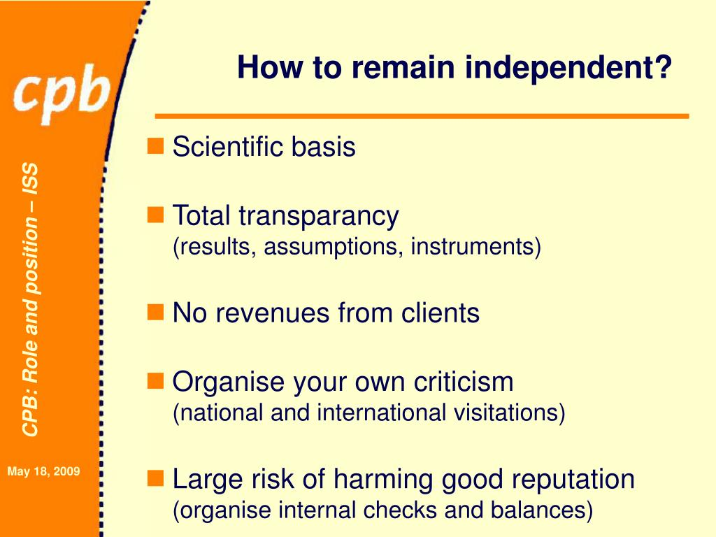 How to remain independent?