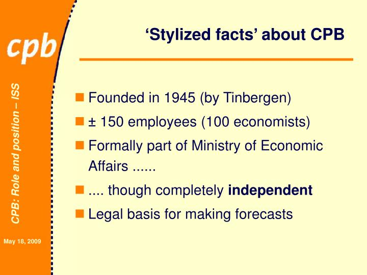 Stylized facts about cpb