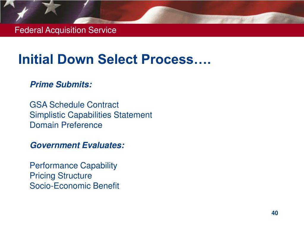 Initial Down Select Process….