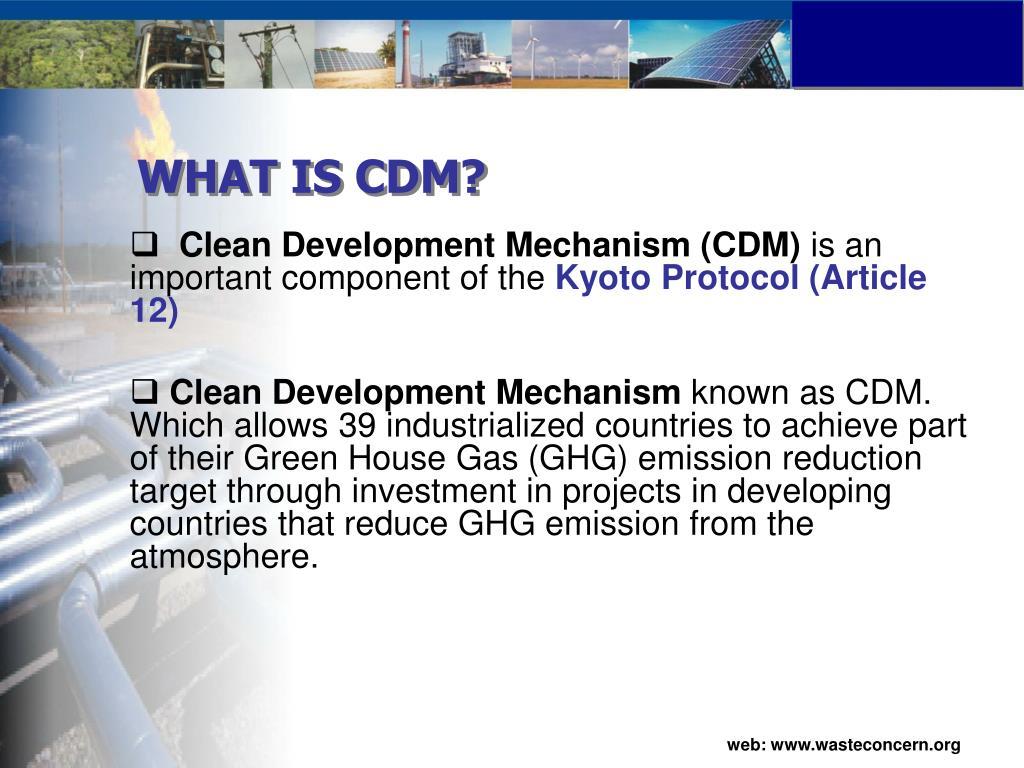 WHAT IS CDM?