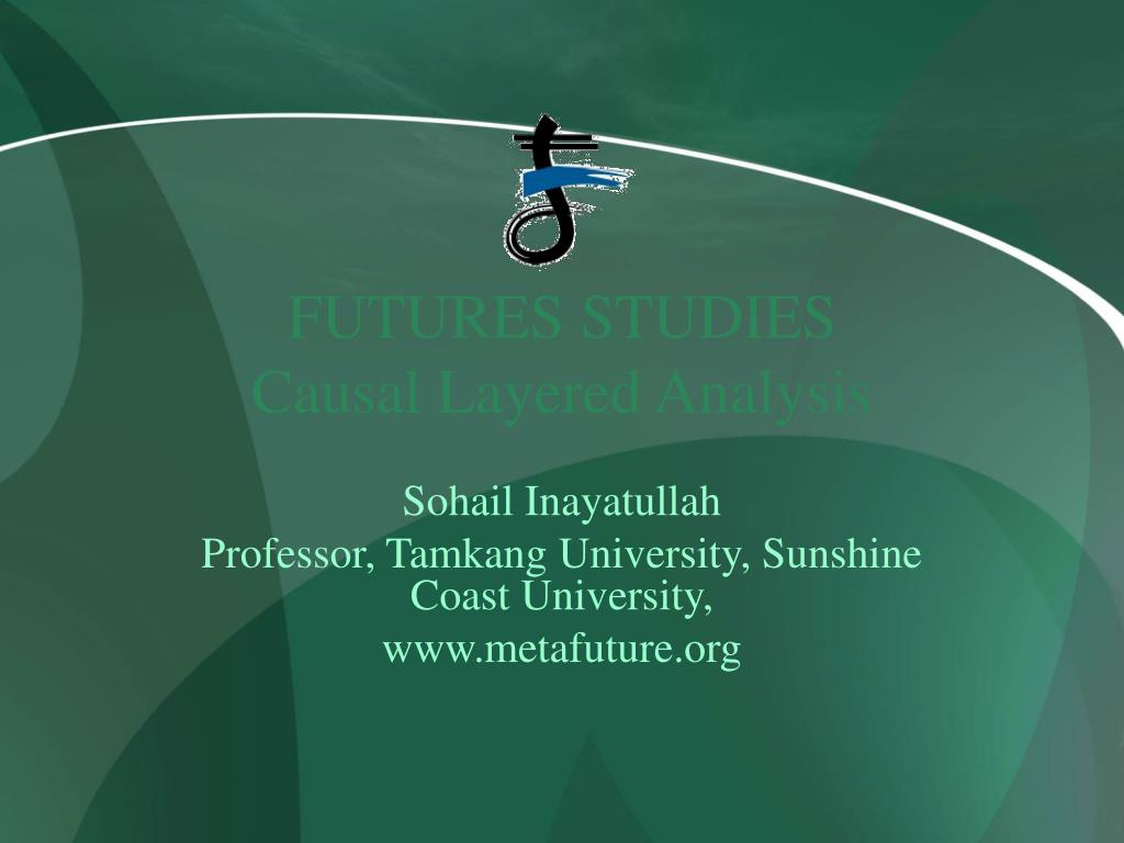 futures studies causal layered analysis l.