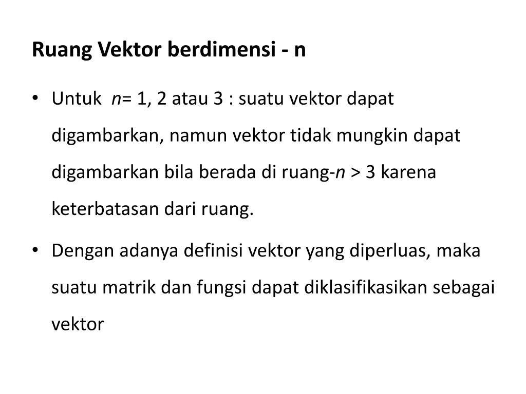 ruang vektor berdimensi n l.