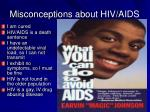 misconceptions about hiv aids
