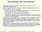 automating the simulations