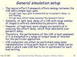 general simulation setup3