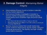 2 damage control maintaining market integrity