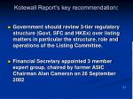 kotewall report s key recommendation