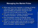 managing the market pulse