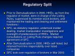 regulatory split