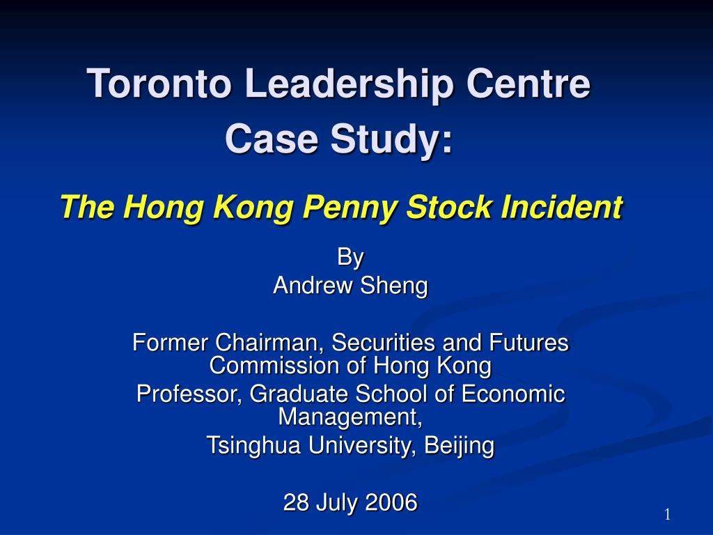 toronto leadership centre case study the hong kong penny stock incident l.