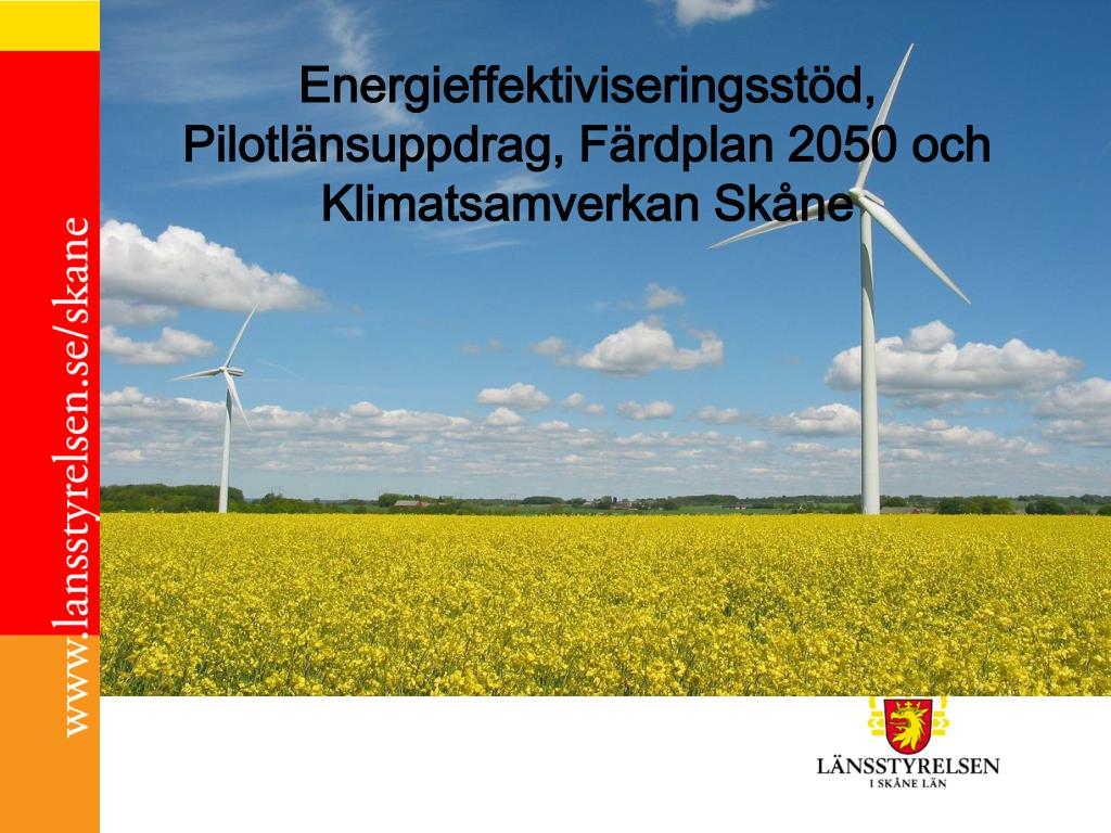 energieffektiviseringsst d pilotl nsuppdrag f rdplan 2050 och klimatsamverkan sk ne l.