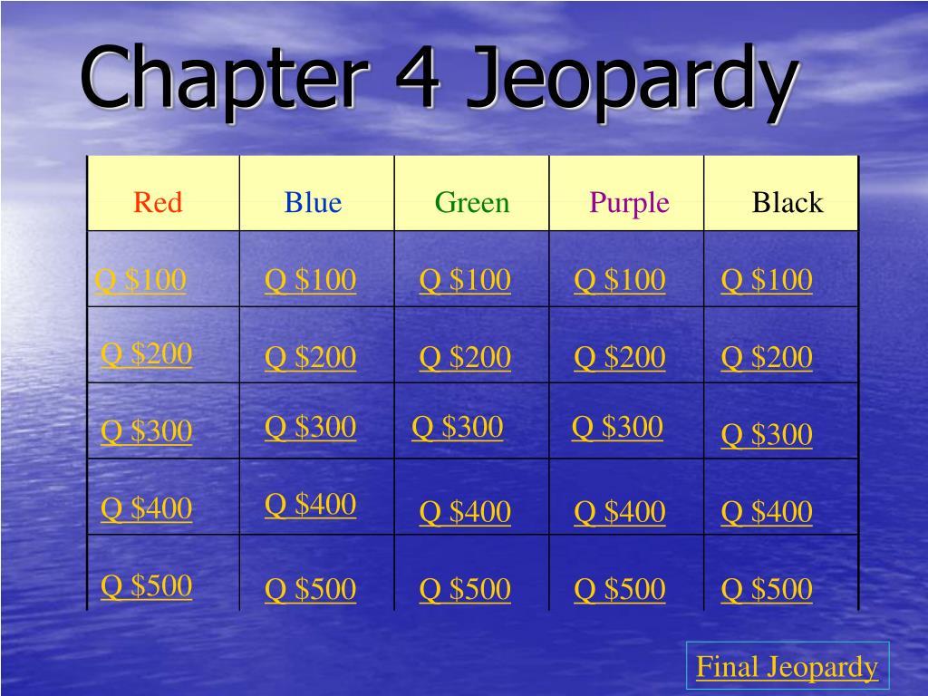 chapter 4 jeopardy l.