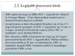 2 2 leg jabb processzor h rek
