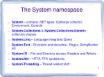 the system namespace