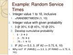 example random service times