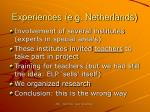experiences e g netherlands