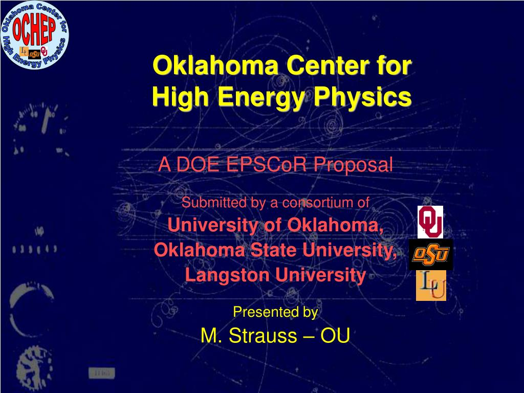 oklahoma center for high energy physics l.