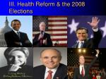 iii health reform the 2008 elections