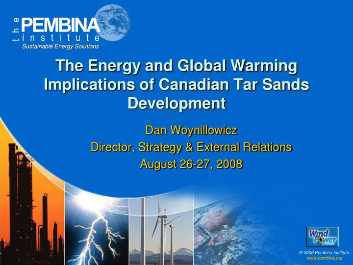 the energy and global warming implications of canadian tar sands development n.