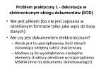 problem praktyczny 1 dekretacja w elektronicznym obiegu dokument w eod