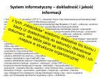 system informatyczny dok adno i jako informacji