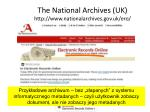 the national archives uk http www nationalarchives gov uk ero